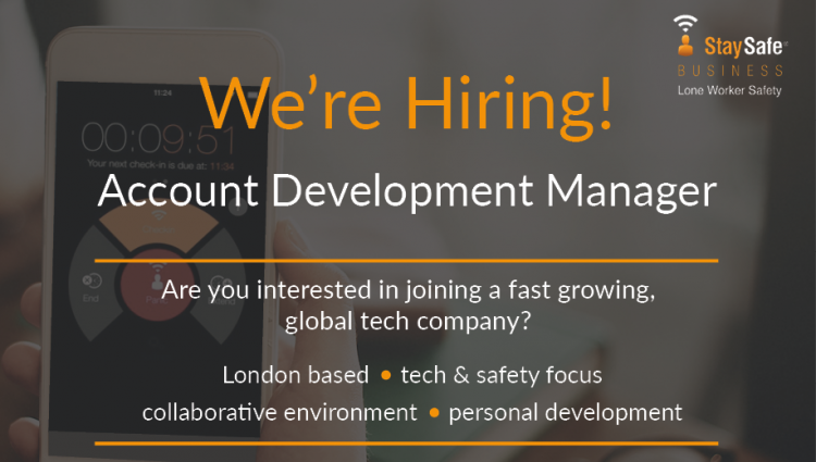 Account Development Manager Job - London Office - Staysafe App