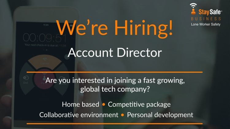 Account Director Job - Work from Home - StaySafe Lone Worker App